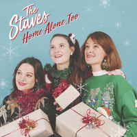 THE STAVES - Home Alone, Too