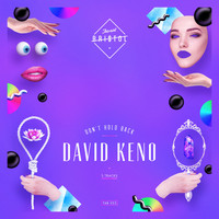 David Keno - Don't Hold Back