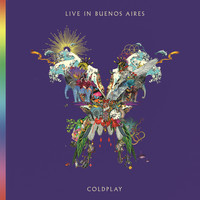 Coldplay - Live In Buenos Aires (Explicit)