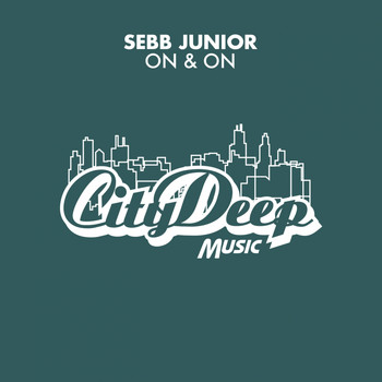 Sebb Junior - On & On