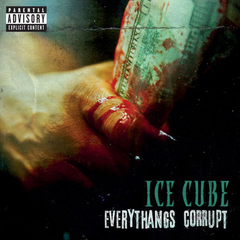 Ice Cube - Everythangs Corrupt (Explicit)