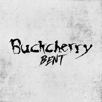 Buckcherry - Bent