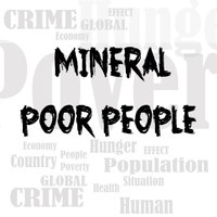 Mineral - Poor People