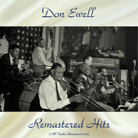 Don Ewell - Remastered Hits (All Tracks Remastered 2018)