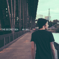 The Secret Sea - My Will