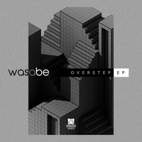 Was A Be - Overstep - EP
