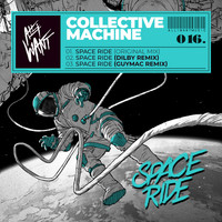 Collective Machine - Space Ride Ep
