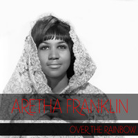 Aretha Franklin - Aretha Franklin: Over The Rainbow