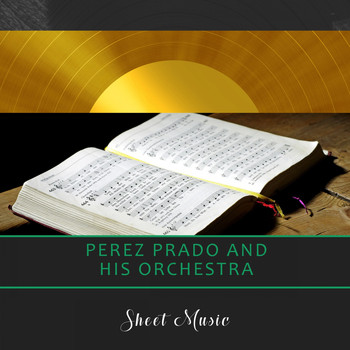 Perez Prado And His Orchestra - Sheet Music