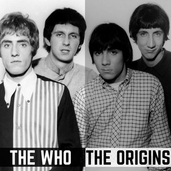 The Who - The Origins