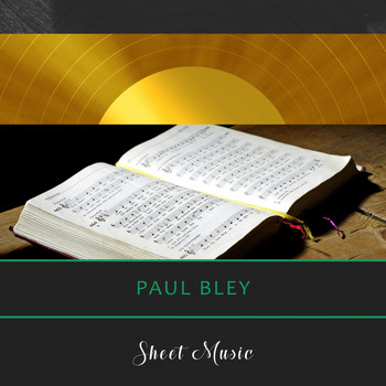 Paul Bley - Sheet Music