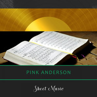 Pink Anderson - Sheet Music