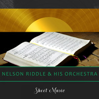 Nelson Riddle & His Orchestra - Sheet Music