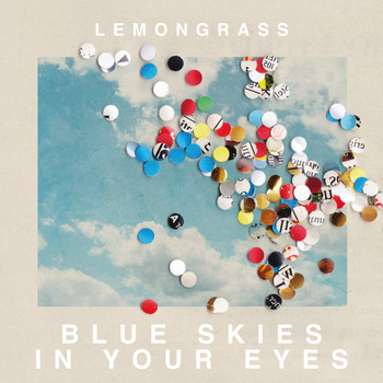 Lemongrass - Blue Skies in Your Eyes