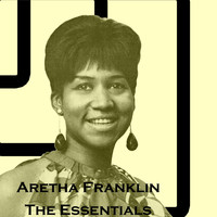 Aretha Franklin - The Essential Aretha Franklin