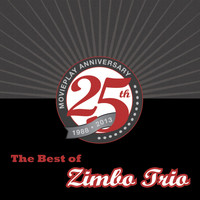 Zimbo Trio - The Best of Zimbo Trio (25th Movieplay Anniversary)