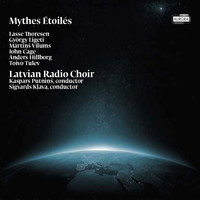 Latvian Radio Choir - Mythes Étoilés