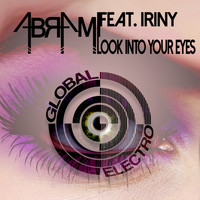 Abrami feat. Iriny - Look Into Your Eyes