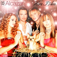 Alcazar - Here I Am