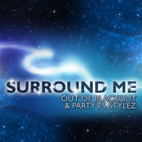 Out Of Blackout - Surround Me