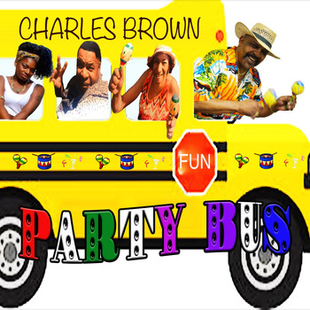 Charles Brown - Party Bus