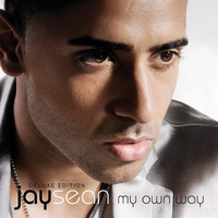 Jay Sean - My Own Way (Deluxe)