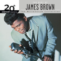 James Brown - 20th Century Masters: The Millennium Collection: The Best of James Brown