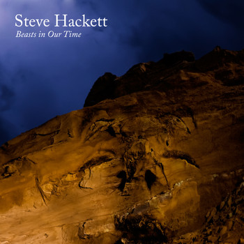 Steve Hackett - Beasts in Our Time