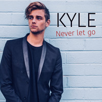 Kyle - Never Let Go