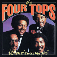 Four Tops - When She Was My Girl
