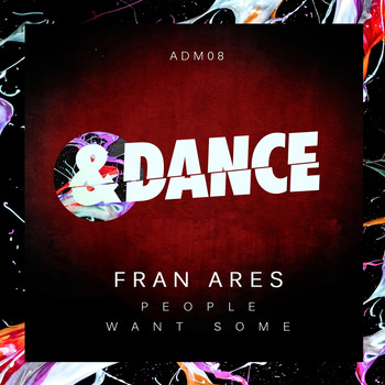 Fran Ares - People, Want Some