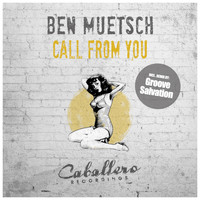 Ben Muetsch - Call from You
