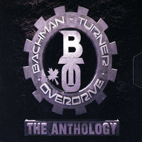 Bachman-Turner Overdrive - The Anthology
