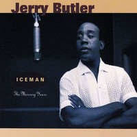 Jerry Butler - Iceman: The Mercury Years