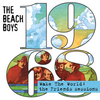 The Beach Boys - Wake The World: The Friends Sessions