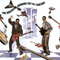 The Brothers Johnson - Out Of Control