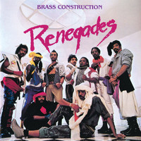 Brass Construction - Renegades (Expanded Edition)