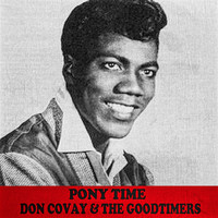 Don Covay & The Goodtimers - Pony Time