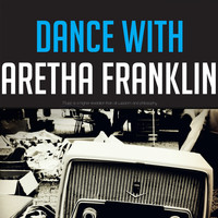Aretha Franklin - Dance with Aretha Franklin