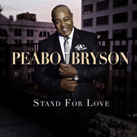 Peabo Bryson - Stand For Love (Deluxe Version)