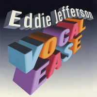 Eddie Jefferson - Vocal Ease