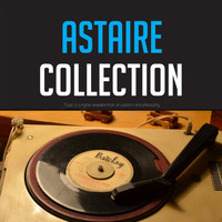 Fred Astaire - Astaire Collection