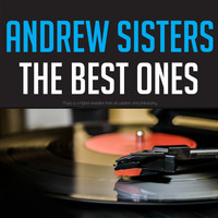 Andrews Sisters - Andrew Sisters The Best Ones