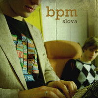 Bpm - Slova (Explicit)