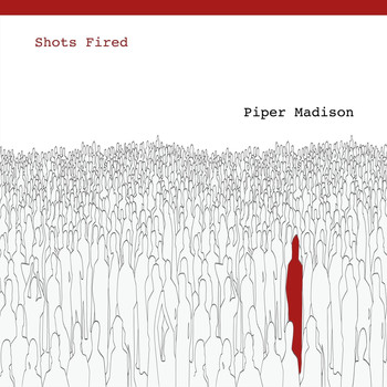 Piper Madison - Shots Fired