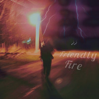 Friendly Fire - Friendly Fire (Demo) - EP (Explicit)