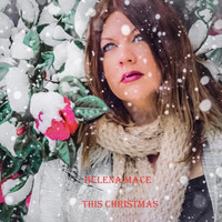 Helena Mace - This Christmas