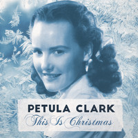 Petula Clark - This Is Christmas
