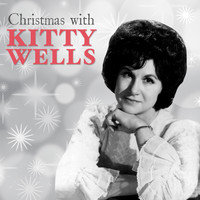 Kitty Wells - Christmas with Kitty Wells