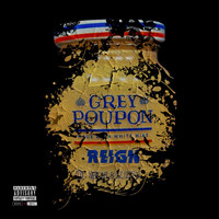 Reign - Grey Poupon (Explicit)